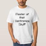 GEEK Tshirt Master of that Electronics Stuff
