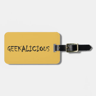 GEEKALICIOUS BAG TAG