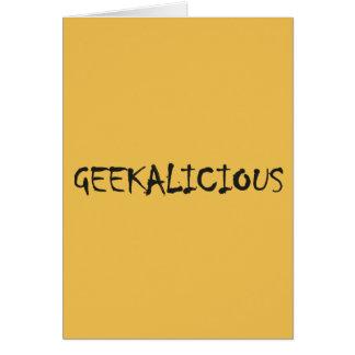 GEEKALICIOUS CARD