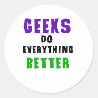 Geeks Do Everything Better Classic Round Sticker