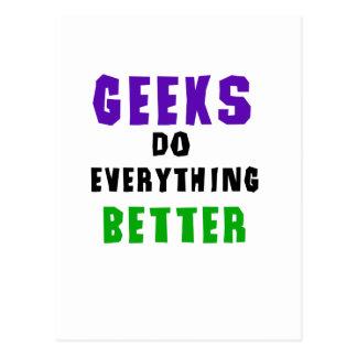 Geeks Do Everything Better Postcard