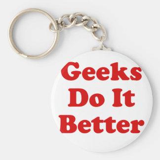 Geeks Do It Better Keychain