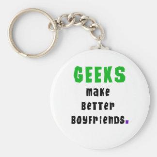 Geeks Make Better Boyfriends Keychain