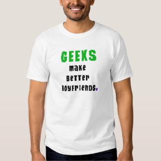 Geeks Make Better Boyfriends Shirt