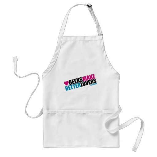 Geeks Make Better Lovers Adult Apron