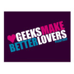 Geeks Make Better Lovers Postcards
