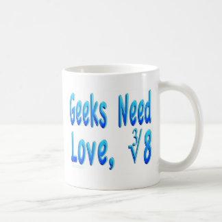 Geeks Need Love Coffee Mugs