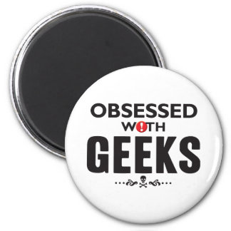 Geeks Obsessed 2 Inch Round Magnet