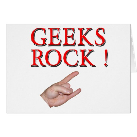 Geeks Rock !  with Hand Card