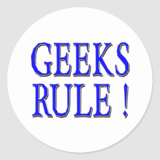 Geeks Rule !  Blue Classic Round Sticker