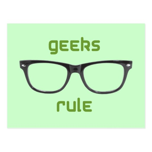 Geeks Rule Eyeglasses Post Card