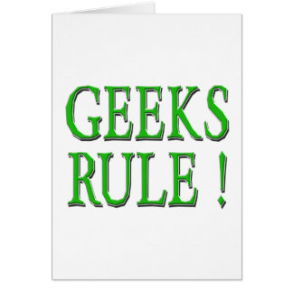 Geeks Rule !  Green Card