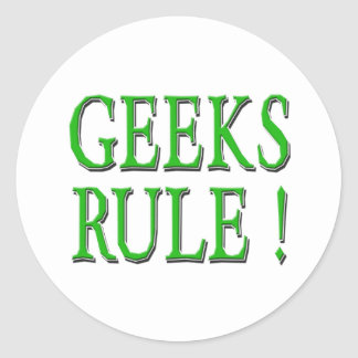 Geeks Rule !  Green Classic Round Sticker