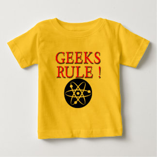 Geeks Rule !  with Atom Baby T-Shirt