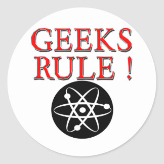 Geeks Rule !  with Atom Classic Round Sticker