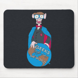 Geeks Shall Rule The World Mouse Pad