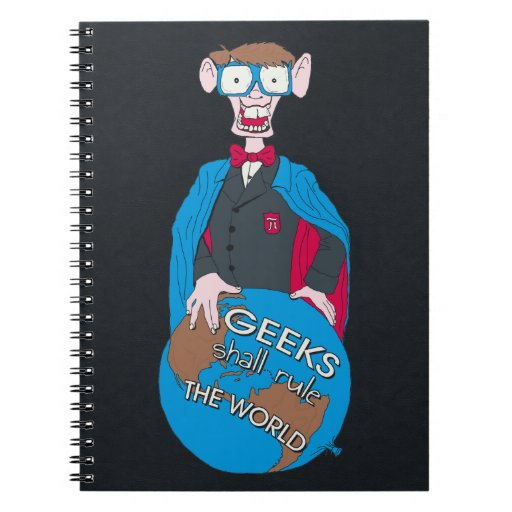Geeks Shall Rule The World Note Books