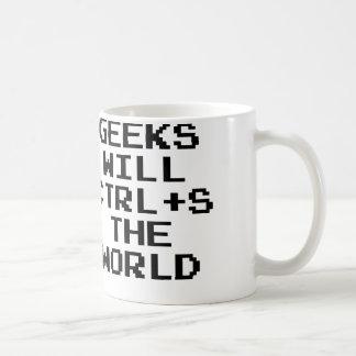 Geeks Will CTRL+S The World Mugs