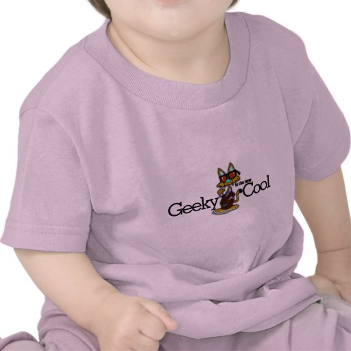 Geeky is the new cool shirts