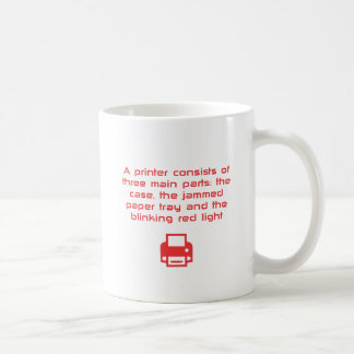 Geeky printer joke coffee mug