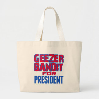 Geezer Bandit For President Tote Bags