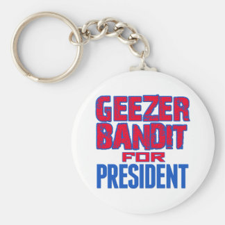 Geezer Bandit For President Key Chains