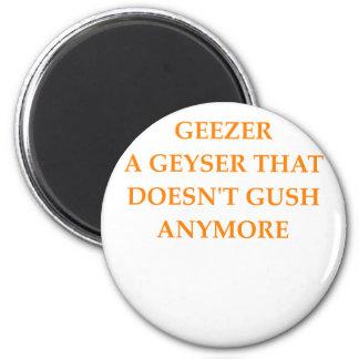 GEEZER MAGNET