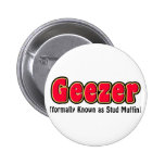 Geezer or Stud Muffin Grandpa Gift Buttons