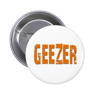 Geezer Pinback Button