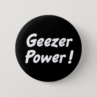 Geezer Power Button
