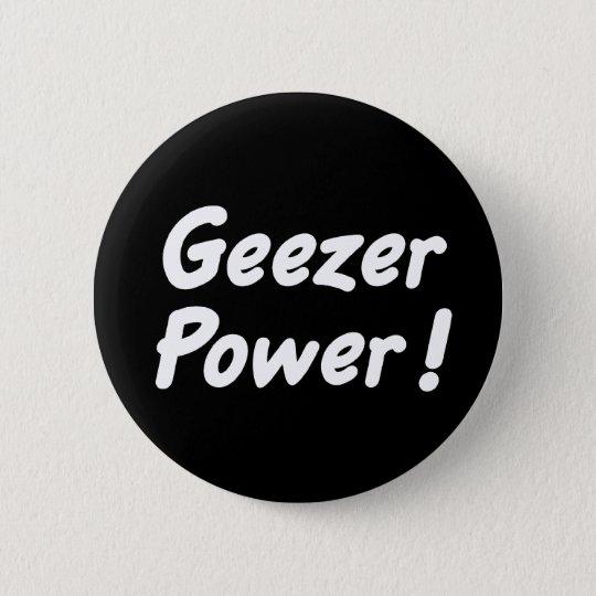 Geezer Power Button