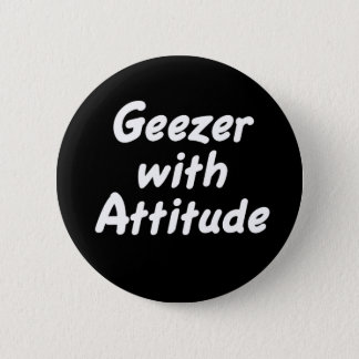 Geezer with Attitude button