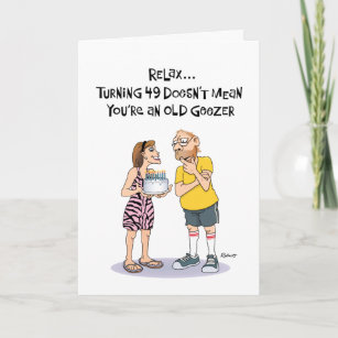 Geezers 49th Birthday Card
