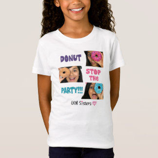 GEM Sisters - DONUT Stop The Party Kids T-Shirt