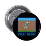 Gema del Web Pin