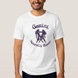 Gemini:  Naturally Bipolar T-shirts
