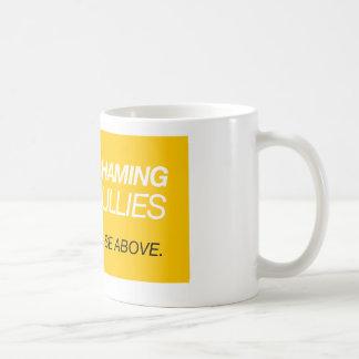 Gender Shaming Is For Bullies Coffee Mug
