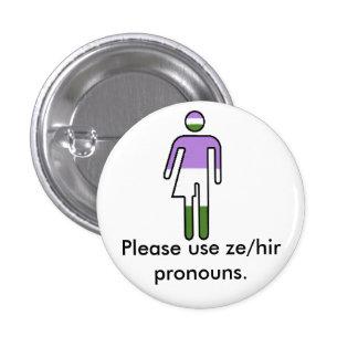 Genderqueer Ze/Hir Pronoun Button Buttons