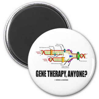Gene Therapy, Anyone? (DNA Replication) Magnet