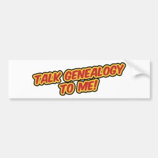 ¡Genealogía de la charla a mí! Etiqueta De Parachoque