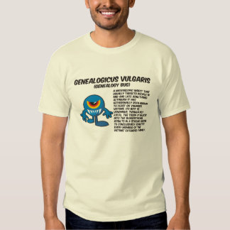 Genealogicus Vulgaris (Genealogy Bug) T Shirt