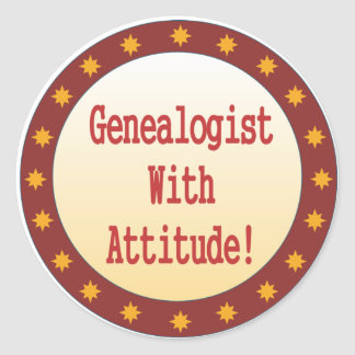 Genealogist With Attitude Classic Round Sticker