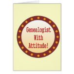 Genealogist With Attitude Greeting Card