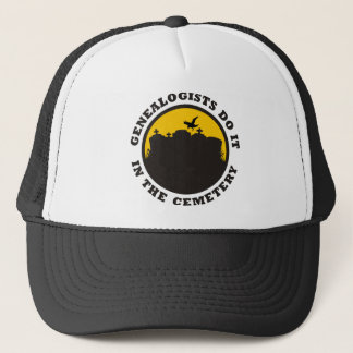 Genealogists do it in the cemetery trucker hat