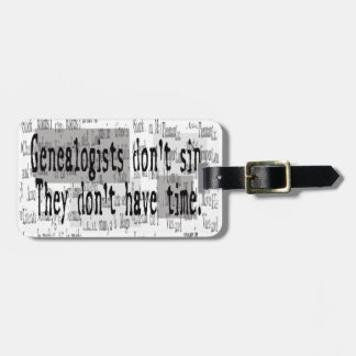 GENEALOGISTS DON'T SIN TAG FOR BAGS