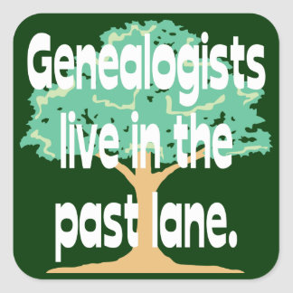 Genealogists Live In The Past Lane Stickers