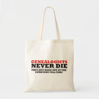 Genealogists Never Die Canvas Bag