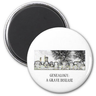 GENEALOGY:  A GRAVE DISEASE 2 INCH ROUND MAGNET