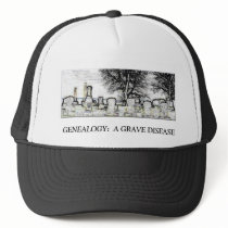 GENEALOGY:  A GRAVE DISEASE TRUCKER HAT