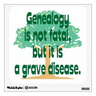 Genealogy - A Grave Disease Wall Decal